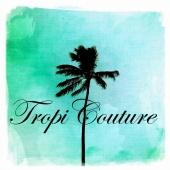 Designer Suzanne B - TropiCouture